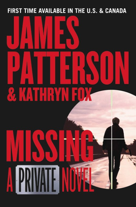 Missing  A Private Novel