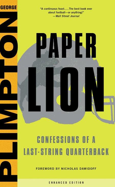 Paper Lion  Confessions of a Last-String Quarterback
