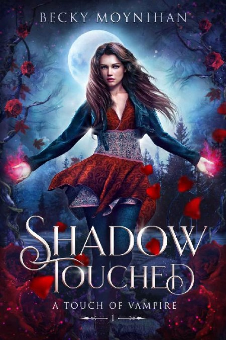 Shadow Touched by Becky Moynihan