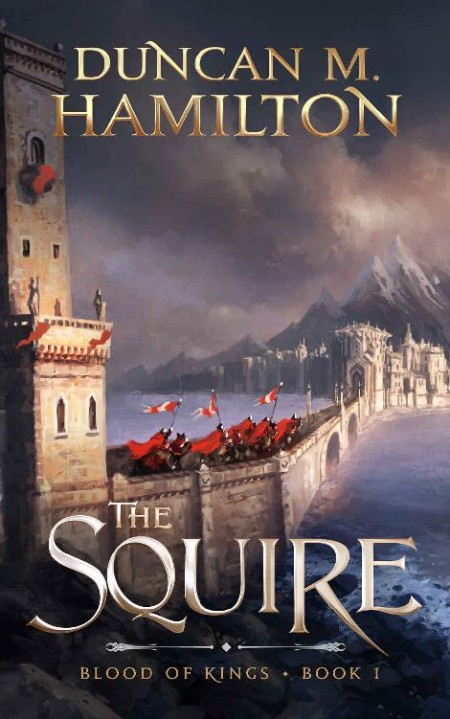 The Squire by Duncan M  Hamilton