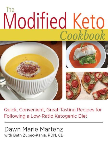 The Modified Keto Cookbook by Dawn Marie Martenz