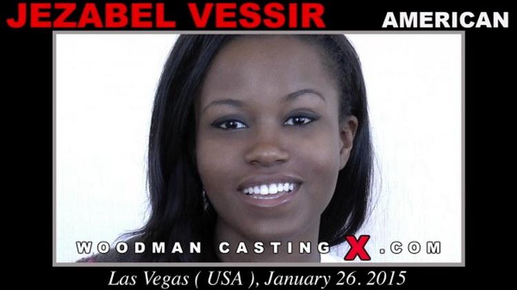 Jezabel Vessir - Casting X 148 [SD/480p/767 MB] WoodmanCastingX/PierreWoodman