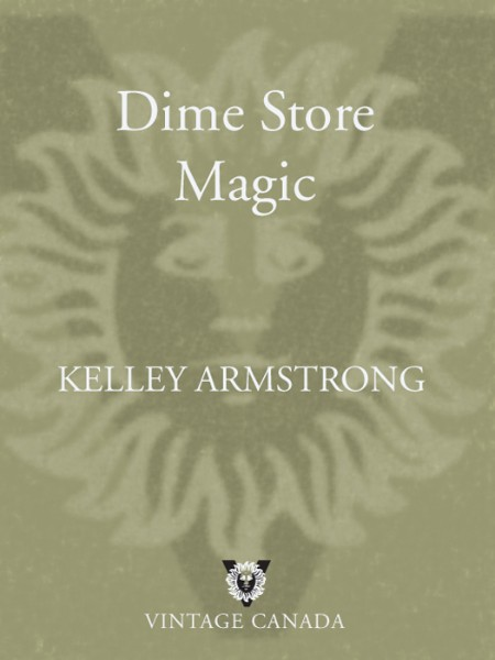 Dime Store Magic Kelley Armstrong