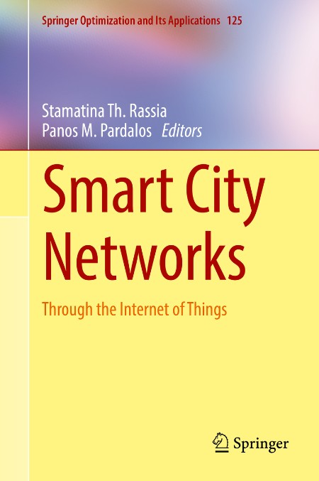 Smart City NetWorks Through The Internet Of Things