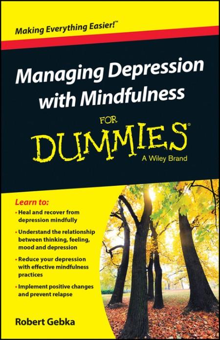 Managing Depression With Mindfu Robert Gebka