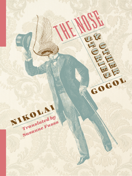 The Nose And Other Stories Nikolai Gogol