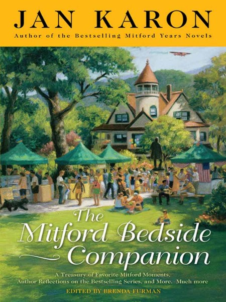 The Mitford Bedside Companion Jan Karon