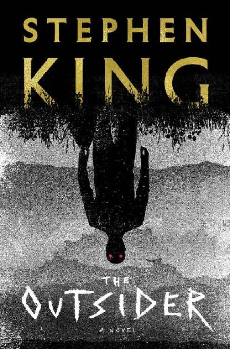 The Outsider A Novel Stephen King