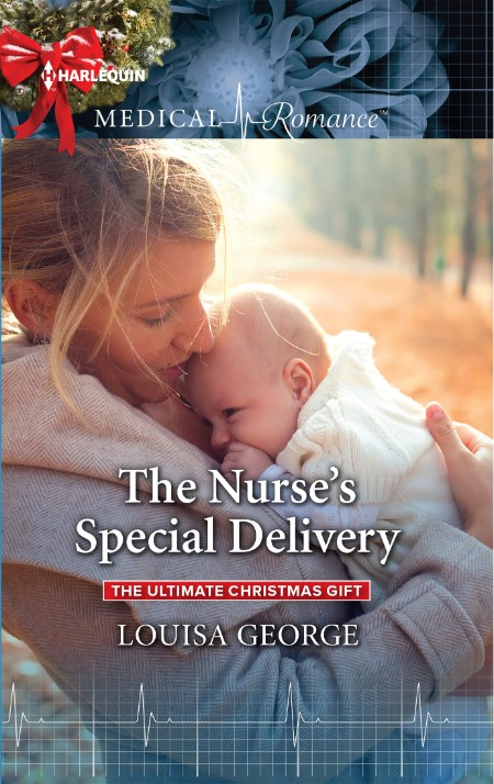 The Nurses Special Delivery Louisa George