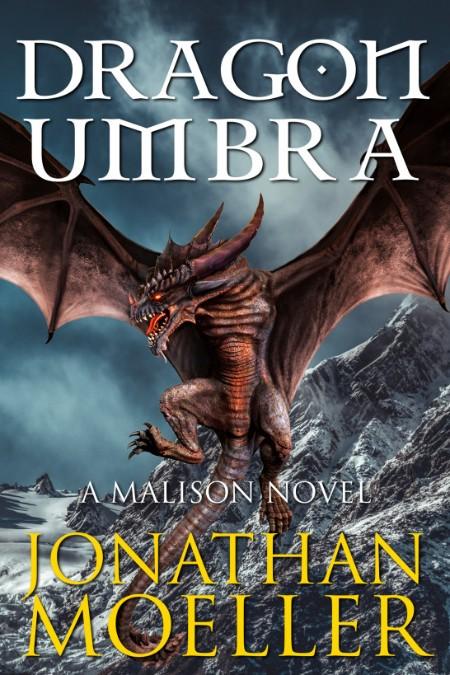 Malison Dragon Umbra Moeller Jonathan