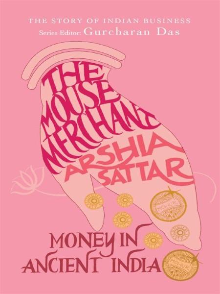 The Mouse Merchant Money In An Arshia Sattar
