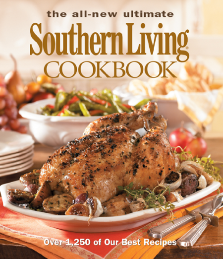 The All New Ultimate Southern L The Editors of Southern Living