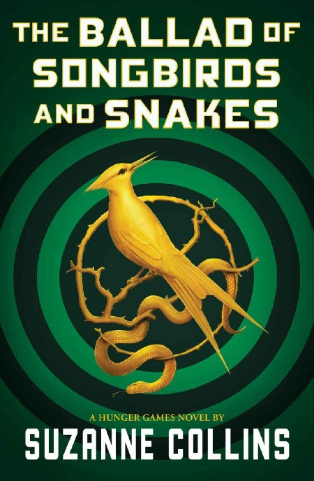The Ballad of Songbirds and Sna Suzanne Collins