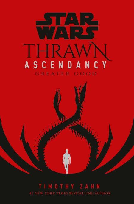 Star Wars  Thrawn Ascendancy  Greater Good by Timothy Zahn