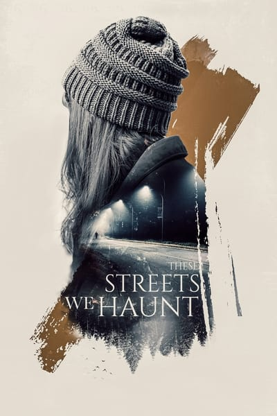 These Streets We Haunt 2021 1080p WEB H264-WATCHER
