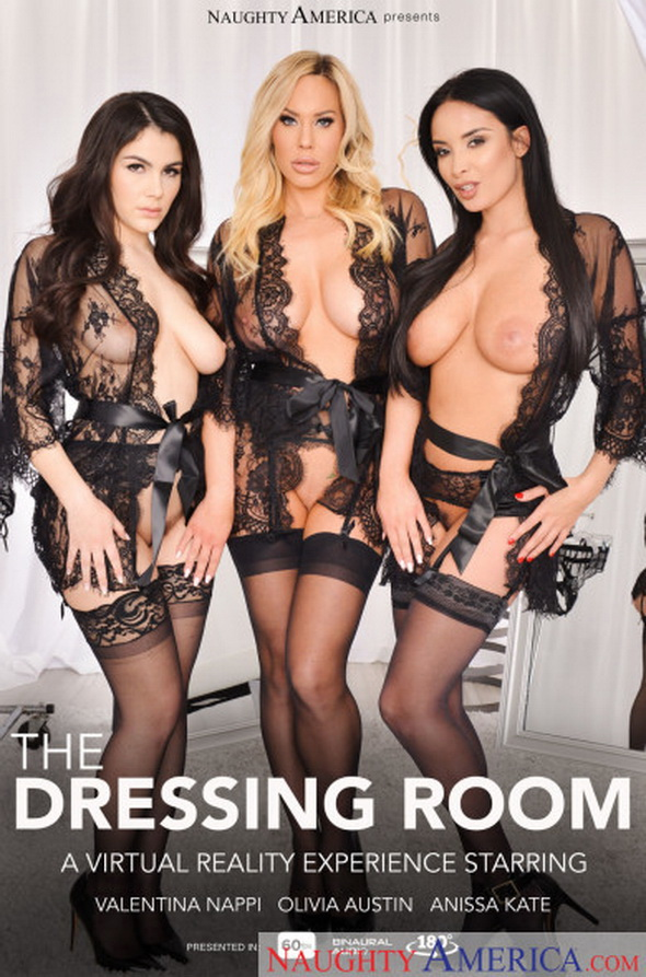 NaughtyAmerica - Anissa Kate; Olivia Austin; Valentina Nappi [The Dressing Room] (UltraHD 2K 1440p)