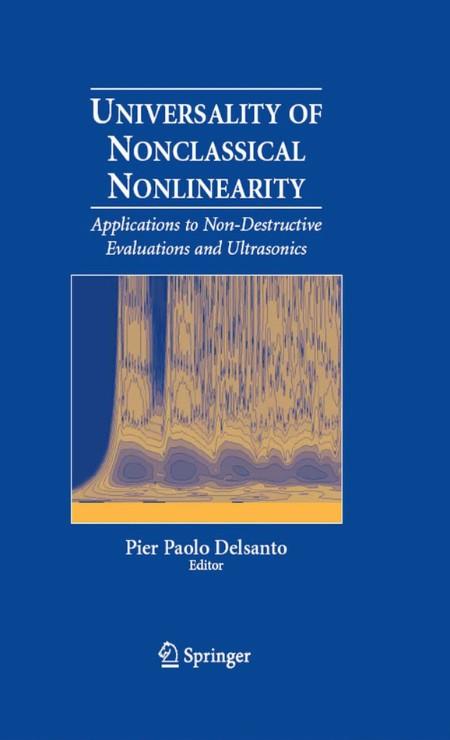 Universality Of Nonclassical Nonlinearity Applications To Non Destructive Evaluati...