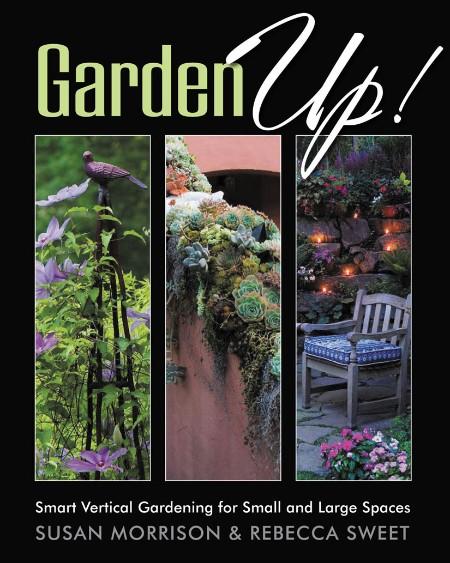 Garden Up! by Susan Morrison