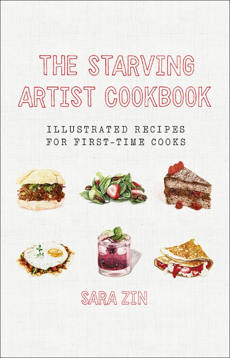 The Starving Artist Cookbook by Sara Zin
