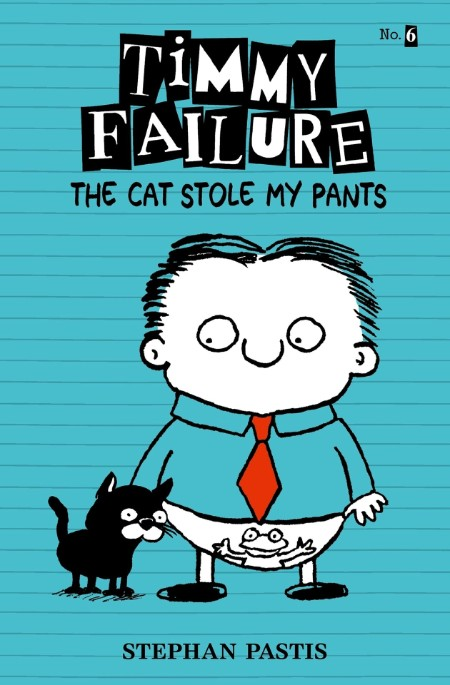 Timmy Failure The Cat Stole by Stephan Pastis