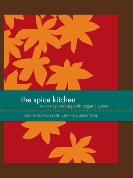 The Spice Kitchen by Katie Luber, Sara Engram