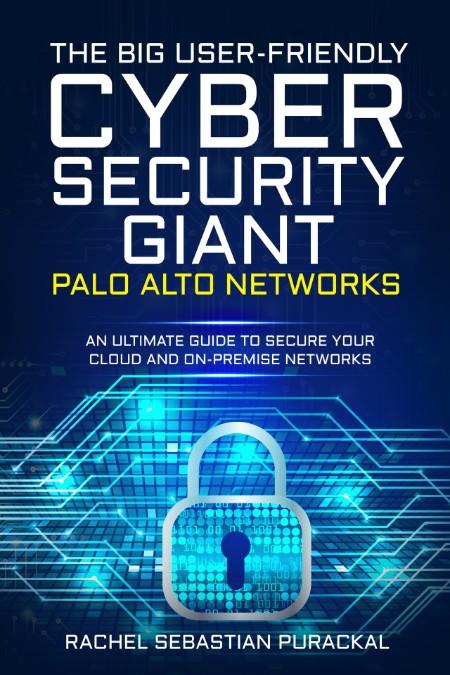 Cyber Security Gaint by Rachel Sebastian Purackal
