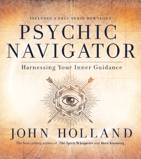 Psychic Navigator by John Holland
