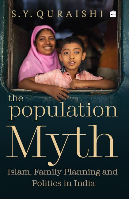 The Population Myth by S Y  Quraishi
