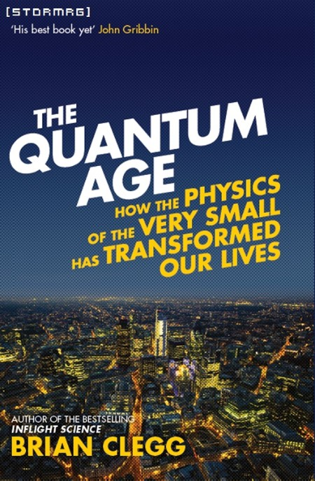 The Quantum Age by Brian Clegg