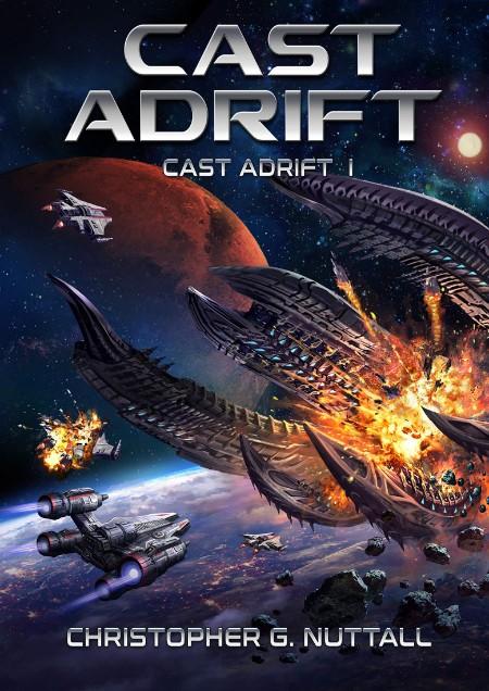 Cast Adrift by Christopher G  Nuttall