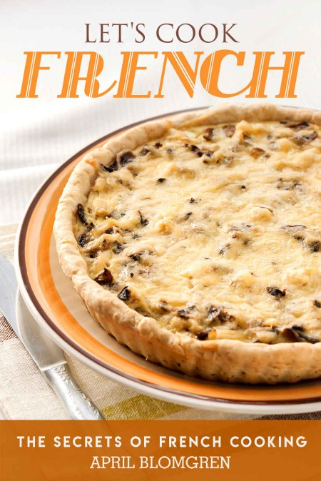 Let's Cook French by April Blomgren