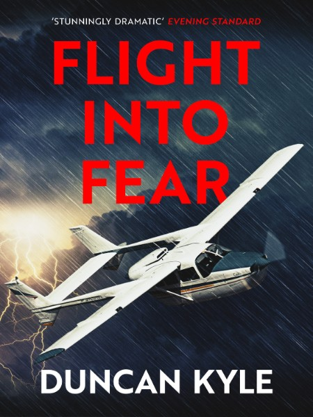 Flight into Fear by Duncan Kyle