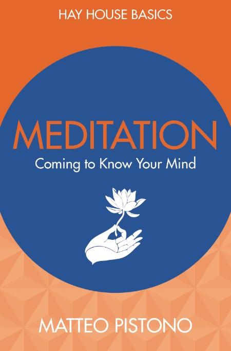 Meditation by Matteo Pistono