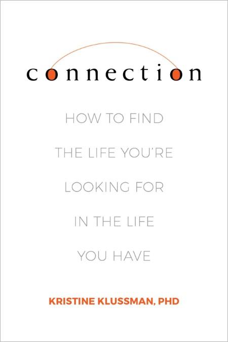 Connection by Kristine Klussman