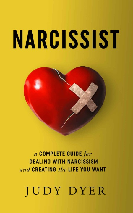 Narcissist by Judy Dyer