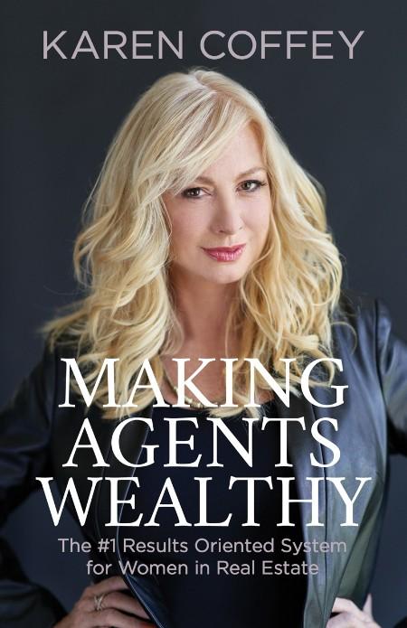 Making Agents Wealthy by Karen Coffey