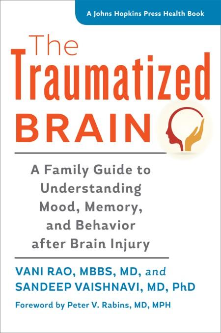 The Traumatized Brain by Vani Rao, Sandeep Vaishnavi