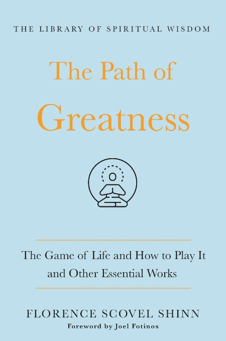 The Path of Greatness by Florence Scovel Shinn