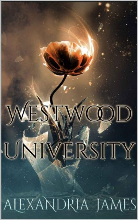 Westwood University by Alexandria James