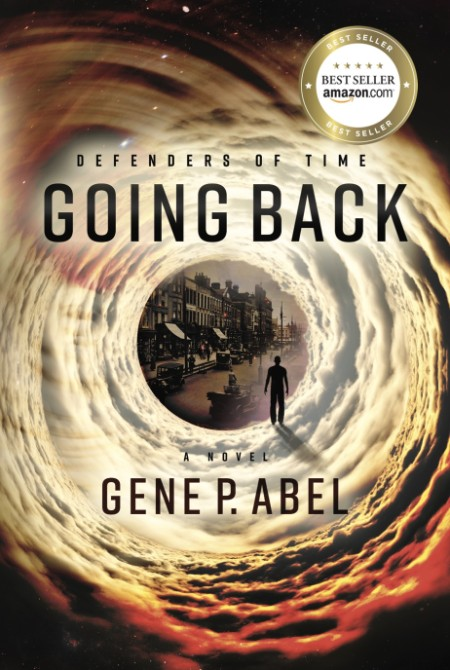 Going Back by Gene P  Abel