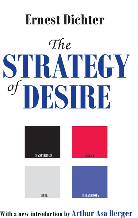 The Strategy of Desire by Ernest Dichter