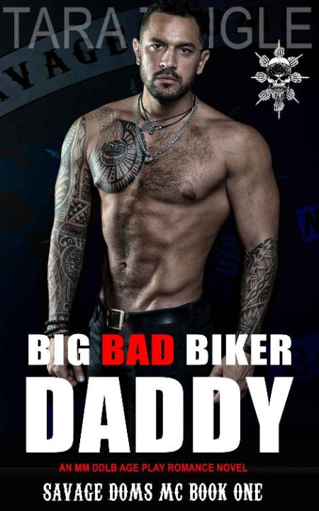 Big Bad Biker Daddy by Tara Tingle