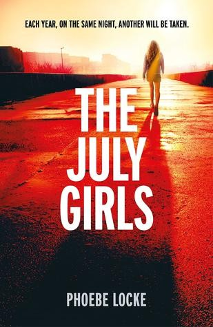 The July Girls by Phoebe Locke