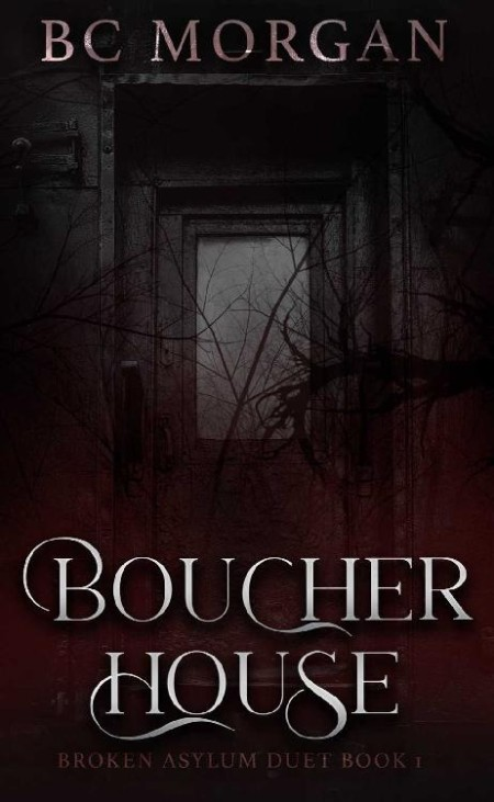 Boucher House by B C  Morgan