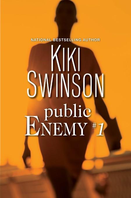 Public Enemy #1 Kiki Swinson