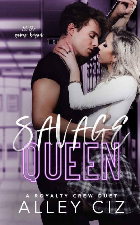Savage Queen by Alley Ciz