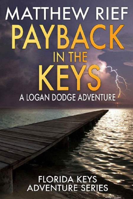 Payback in the Keys by Matthew Rief