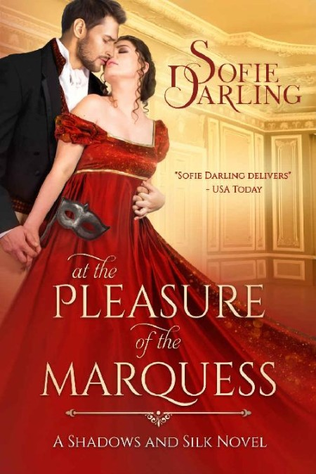 At the Pleasure of the Marquess by Sofie Darling