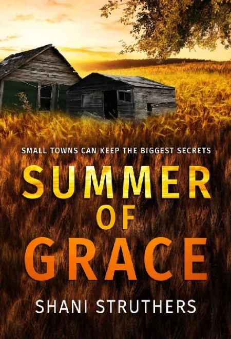 Summer of Grace by Shani Struthers