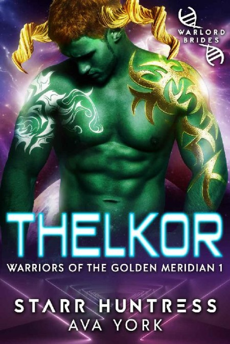 Thelkor by Starr Huntres, Ava York